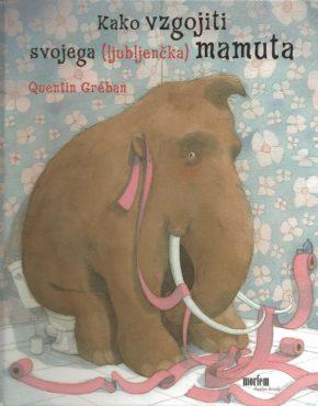 Kako-vzgojiti-svojega-mamuta
