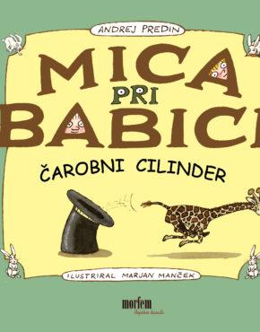Mica-pri-babici-carobni-cilinder